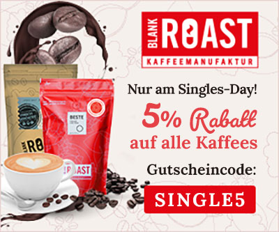 Singles-Day-Aktion Blankroast